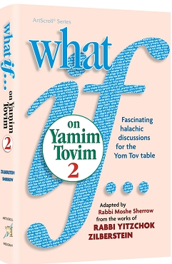 What If…on Yamim Tovim volume 2