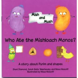 Mish & Mush: Who Ate the Mishloach Manos?